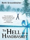 To Hell in a Handbasket (Claire Hanover, Gift Basket Designer, #2)