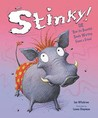 Stinky!, Or, 'How the Beautiful Smelly Warthog Found a Friend'