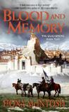Blood and Memory (The Quickening, #2)