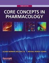 Core Concepts in Pharmacology [With Access Code]