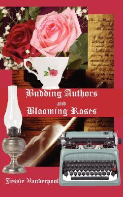 Budding Authors and Blooming Roses