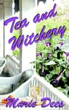 Tea and Witchery (Casadega Mysteries #1)
