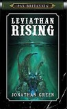 Leviathan Rising (Pax Britannia, #2)