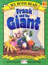 Frank and the Giant (We Both Read - Level K-1)
