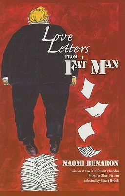 Love Letters from a Fat Man by Naomi Benaron