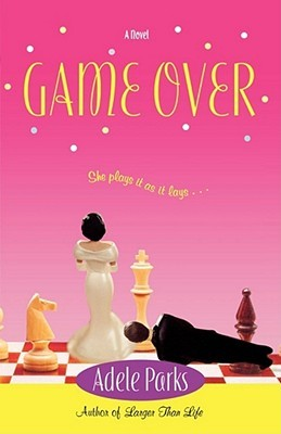 Game Over by Adele Parks