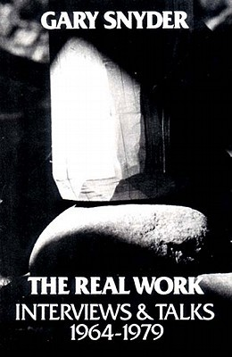 The Real Work: Interviews & Talks, 1964-1979