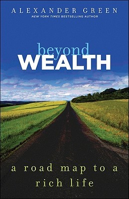 Beyond Wealth by Alexander Green