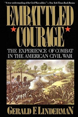 Embattled Courage by Gerald Linderman