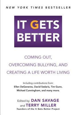 It Gets Better by Dan Savage