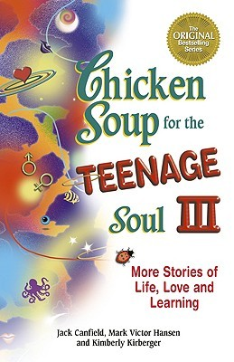 Chicken Soup for the Teenage Soul III by Jack Canfield