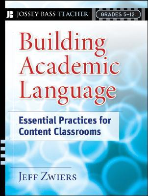 Building Academic Language by Jeff Zwiers