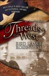 Threads West: An American Saga
