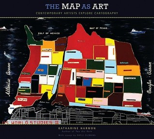 The Map As Art: Contemporary Artists Explore Cartography