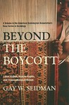 Beyond the Boycott: Labor Rights, Human Rights, and Transnational Activism: Labor Rights, Human Rights, and Transnational Activism