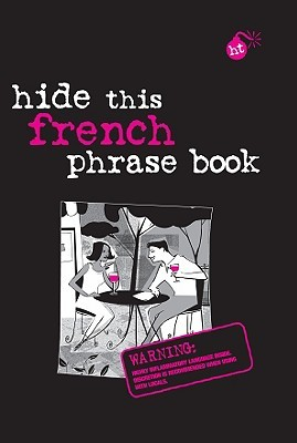 Berlitz Hide This Phrase Book French (Berlitz Hide This Book)