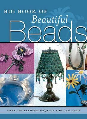 Big Book of Beautiful Beads by Elizabeth Gourley