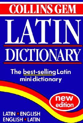 Collins Gem Latin Dictionary by Collins Publishers