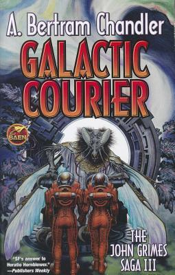 Galactic Courier by A. Bertram Chandler
