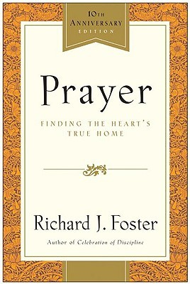 Prayer by Richard J. Foster