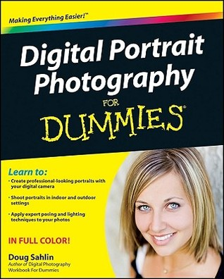 Digital Portrait Photography for Dummies by Doug Sahlin