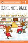 Bake, Mice, Bake! by Eric  Seltzer