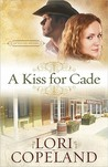 A Kiss for Cade (The Western Sky Series, #2)