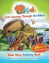 Let's Journey Through the Bible: Bible Story Coloring Book
