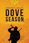 Dove Season (A Jimmy Veeder Fiasco, #2)