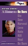 A Time to Be Born (Star Trek The Next Generation)
