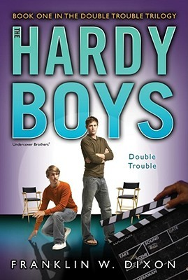 Double Trouble (Hardy Boys: Undercover Brothers #25)
