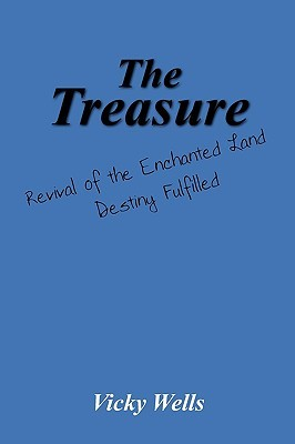 The Treasure: Revival of the Enchanted Land Destiny Fulfilled