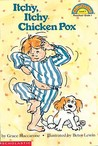 Itchy, Itchy Chicken Pox