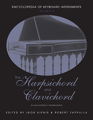 The Harpsichord and Clavichord by Igor Kipnis
