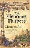 The Alehouse Murders by Maureen Ash