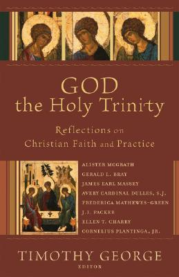 God the Holy Trinity by Timothy George