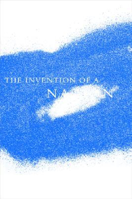 The Invention of a Nation by Alain Dieckhoff