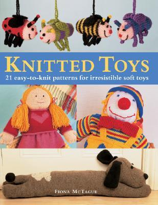 Knitted Toys by Fiona McTague