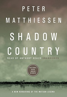 Shadow Country : A New Rendering of the Watson Legend (Part 2 of 2 parts)(Library Binder)