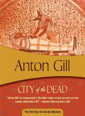 City of the Dead by Anton Gill