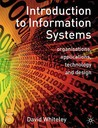 Introduction To Information Systems: Organisations, Applications, Technology And Design