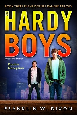 Double Deception (Hardy Boys: Undercover Brothers, #28; Double Danger Trilogy, #3)