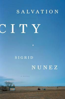 Salvation City by Sigrid Nunez
