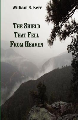 The Shield That Fell from Heaven