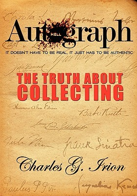 Autograph Hell by Charles G. Irion
