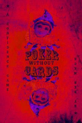 Poker Without Cards by Ben Mack