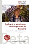 Against the Murderous, Thieving Hordes of Peasants
