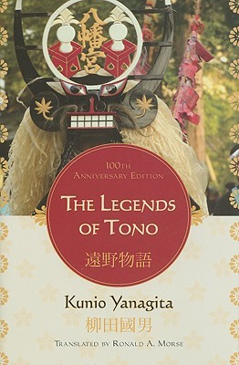 The Legends of Tono by Kunio Yanagita