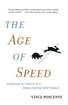 The Age of Speed by Vince Poscente