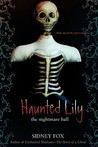 Haunted Lily by Sidney Fox